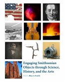 Engaging Smithsonian Objects through Science, History, and the Arts (eBook, ePUB)