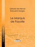 Le Marquis de Fayolle (eBook, ePUB)