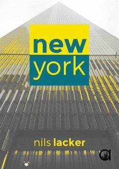 New York (eBook, ePUB) - Lacker, Nils