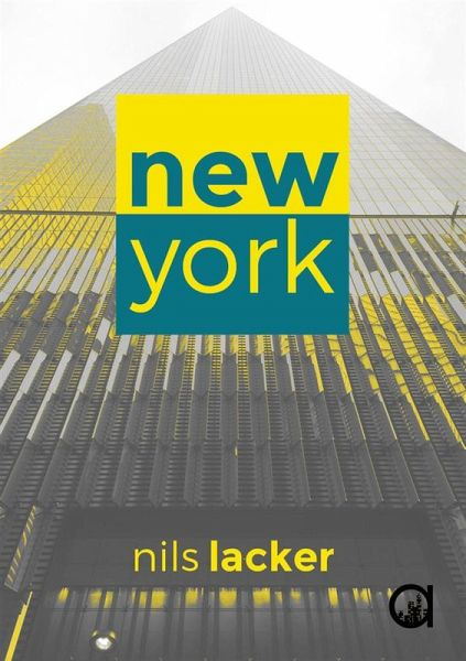 New York (eBook, ePUB) - Lacker, Nils