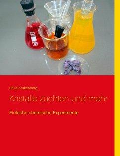 Kristalle züchten und mehr (eBook, ePUB)