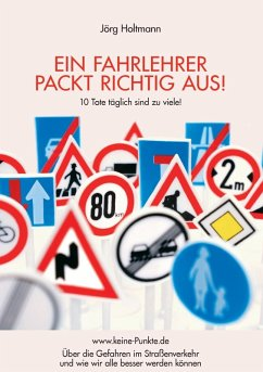 Ein Fahrlehrer packt richtig aus! (eBook, ePUB) - Holtmann, Jörg