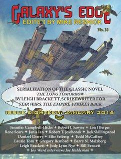 Galaxy's Edge Magazine: Issue 18, January 2016 - Featuring Leigh Bracket (scriptwriter for Star Wars: The Empire Strikes Back) (eBook, ePUB)