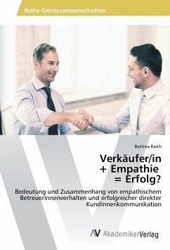 Verkäufer/in + Empathie = Erfolg?