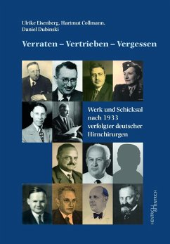Verraten - Vertrieben - Vergessen - Eisenberg, Ulrike; Collmann, Hartmut; Dubinski, Daniel