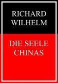 Die Seele Chinas (eBook, ePUB)