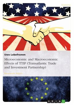 Microeconomic and Macroeconomic Effects of TTIP (Transatlantic Trade and Investment Partnership) (eBook, ePUB)