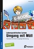 Lebenspraktisches Lernen: Umgang mit Müll (eBook, PDF)