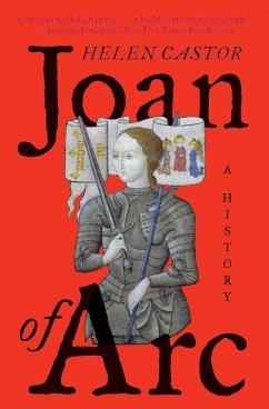 Joan of Arc: A History