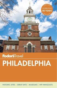 Fodor's Philadelphia - Fodor's Travel Guides