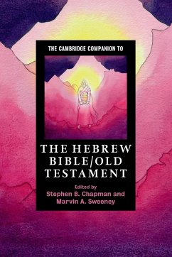 The Cambridge Companion to the Hebrew Bible/Old Testament - Chapman, Stephen B.; Sweeney, Marvin A.