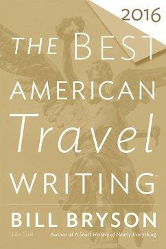 The Best American Travel Writing 2016 - Bryson, Bill