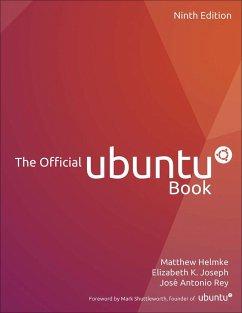 The Official Ubuntu Book - Helmke, Matthew; Joseph, Elizabeth K.; Rey, José Antonio
