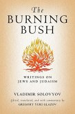 The Burning Bush: Writings on Jews and Judaism