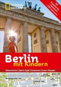 National Geographic Familien-Reiseführer Berlin...