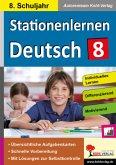 Stationenlernen Deutsch / Klasse 8