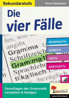 Die vier Fälle / Sekundarstufe - Hartmann, Horst