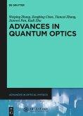 Advances in Quantum Optics