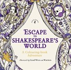 Escape to Shakespeare's World: A Colouring Adventure