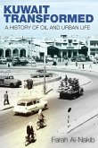Kuwait Transformed: A History of Oil and Urban Life