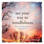 See Your Way to Mindfulness