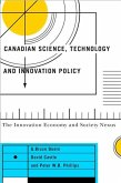 Canadian Science, Technology, and Innovation Policy: The Innovation Economy and Society Nexus