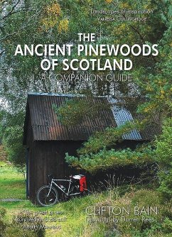 The Ancient Pinewoods of Scotland - Bain, Clifton