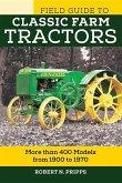 Field Guide to Classic Farm Tractors