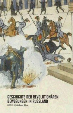 Geschichte der revolutionären Bewegungen in Russland 02 - Thun, Alphons