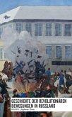 Geschichte der revolutionären Bewegungen in Russland 1