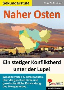 Naher Osten - Schreiner, Kurt