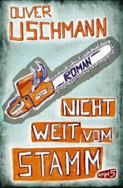 Nicht weit vom Stamm (Mängelexemplar) - Uschmann, Oliver