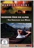 Wandern über die Alpen - Von Oberstdorf nach Meran. Tl.1, 1 DVD