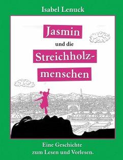 Jasmin und die Streichholzmenschen
