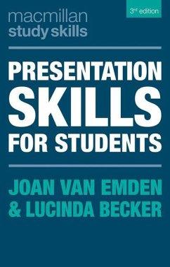 Presentation Skills for Students - Van Emden, Joan; Becker, Lucinda