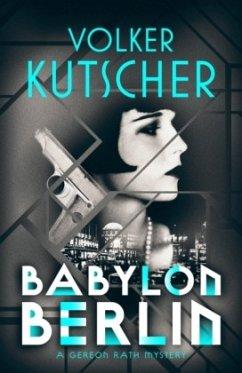 Babylon Berlin - Kutscher, Volker