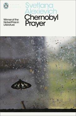 Chernobyl Prayer - Alexievich, Svetlana