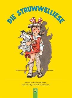 Die Struwwelliese (eBook, ePUB) - Schmitt-Teichmann, Cilly