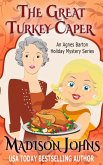 The Great Turkey Caper (An Agnes Barton Holiday Mystery Series, #1) (eBook, ePUB)