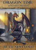 Dragon Time and Other Stories (eBook, ePUB)