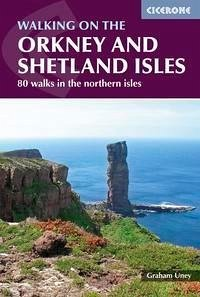 Walking on the Orkney and Shetland Isles - Uney, Graham