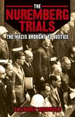 The Nuremberg Trials the Nazis Brought to Jutice