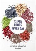 Super Foods Every Day (eBook, ePUB)