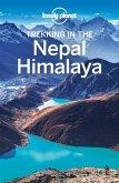 Lonely Planet Trekking in the Nepal Himalaya (eBook, ePUB)