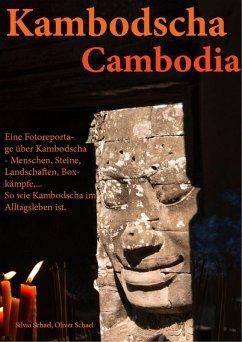 Kambodscha (eBook, ePUB) - Schael, Silvia; Schael, Oliver