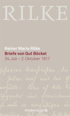 Briefe von Gut Böckel (Mängelexemplar) - Rilke, Rainer Maria