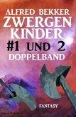Zwergenkinder #1 und 2: Doppelband (eBook, ePUB)