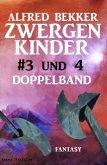 Zwergenkinder #3 und 4: Doppelband (eBook, ePUB)