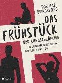 Das Frühstück der Langschläferin: Ein Unterhaltungsroman auf Leben und Tod! (eBook, ePUB)