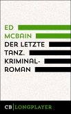Ed McBain: Der letzte Tanz. Kriminalroman aus dem 87. Polizeirevier (eBook, ePUB)